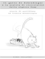 Il gatto di Schrodinger e la scatola di cioccolatini della signora Gump