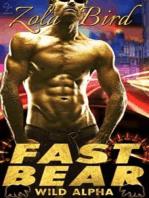 Fast Bear