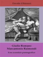 Giulio Romano e Marcantonio Raimondi, uno scandalo pornografico