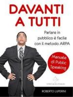 Davanti a Tutti, manuale di Public Speaking