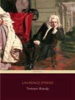 Tristram Shandy (Centaur Classics) [The 100 greatest novels of all time - #26]