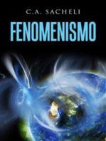 """Fenomenismo - Studio sulle """"immagini mentali della realtà"""" in rapporto con il mondo reale"""