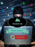 Hacker'lar Nasıl Çalışır ?