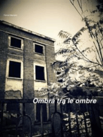 Ombra tra le ombre