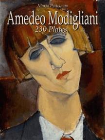 Amedeo Modigliani: 230 Plates