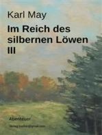 Im Reich des silbernen Löwen III