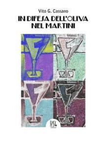 In difesa dell'oliva nel martini