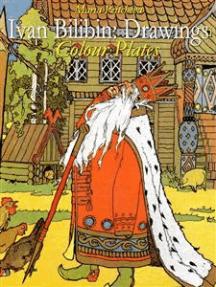 Ivan Bilibin: Drawings Colour Plates