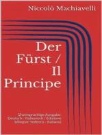 Der Fürst / Il Principe (Zweisprachige Ausgabe
