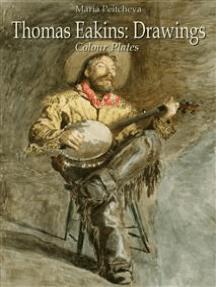 Thomas Eakins: Drawings Colour Plates