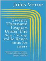 Twenty Thousand Leagues Under The Sea / Vingt mille lieues sous les mers (Bilingual Edition