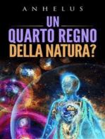 Un quarto regno della natura?