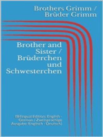 Brother and Sister / Brüderchen und Schwesterchen (Bilingual Edition