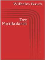 Der Partikularist
