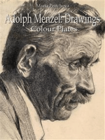 Adolph Menzel: Drawings Colour Plates