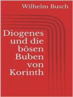 Diogenes und die bösen Buben von Korinth