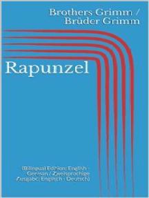 Rapunzel (Bilingual Edition: English - German / Zweisprachige Ausgabe: Englisch - Deutsch)