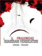 I guardiani vendicatori - Il prigioniero