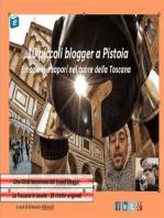 10 piccoli blogger a Pistoia