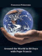 Around the world in 80 days with Pope Francis