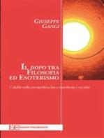 Il dopo tra filosofia ed esoterismo