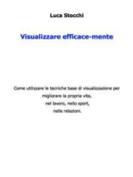 Visualizzare efficace-mente