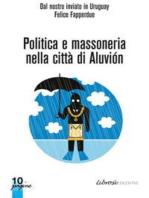 Politica e Massoneria nella città di Aluviòn