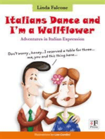 Italians Dance and I'm a Wallflower: Adventures in Italian Expressions