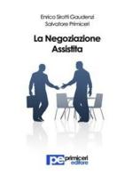 La Negoziazione Assistita