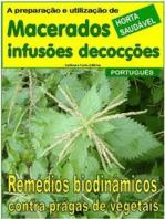 Macerados, infusões, decocções. Remédios biodinâmicos contra pragas de vegetais