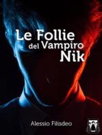 Le Follie del Vampiro Nik