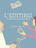 L'EDITING. Il laboratorio del libro
