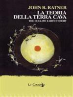 La teoria della terra cava. The hollow earth theory