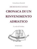 Archeologia navale. Cronaca di un rinvenimento adriatico
