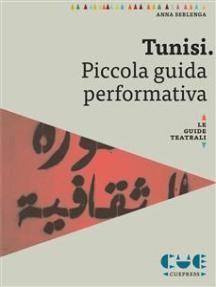 Tunisi. Piccola guida performativa