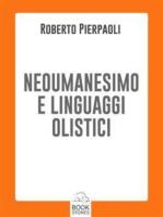 Neoumanesimo e linguaggi olistici