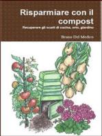 Risparmiare con il compost