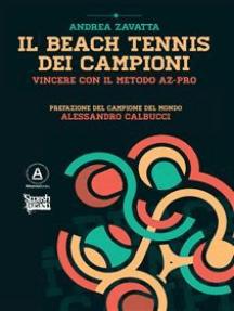 Il Beach Tennis dei campioni: Vincere con il metodo AZ-PRO