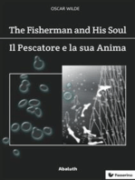 The Fisherman and His Soul / Il Pescatore e la Sua Anima