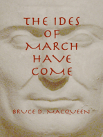 The Ides of March Have Come