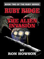 Ruby Ridge, The Alien Invasion