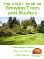 The GIANT Book on Growing Trees and Bushes