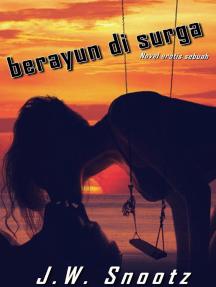 Berayun Di Surga: The Paradise Series, #1