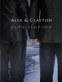 Alex & Clayton