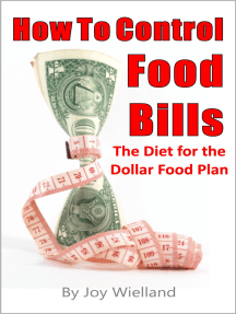 How To Control Food Bills: The Diet for the Dollar Food Plan