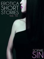 Erotica Short Stories Vol. 10