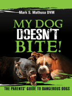 My Dog Doesn't Bite