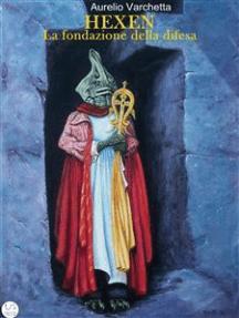 Hexen La fondazione della difesa