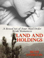 Land And Holdings (A Boxed Set of Four Mail Order Bride Romances)