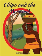 Chipo and The Mermaid and Other Stories